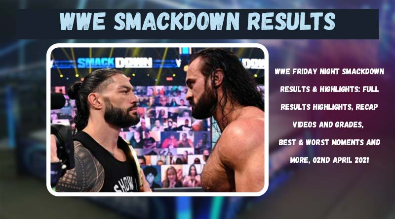 wwe friday night smackdown 2 april 2021 results