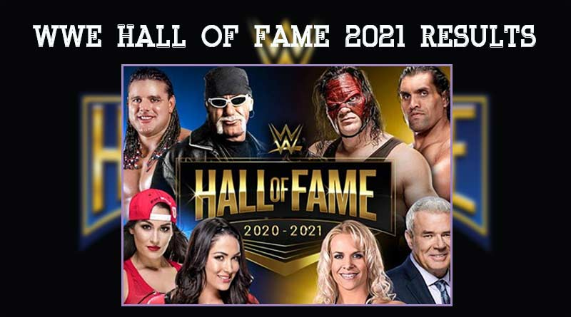 wwe hall of fame 2021 results
