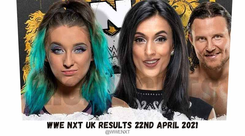 wwe nxt uk results 22 april 2021