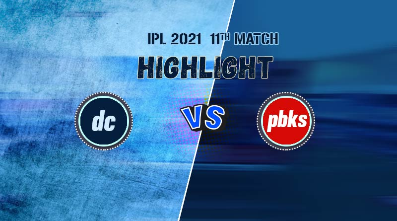yesterday ipl 2021 match result dc vs pbks