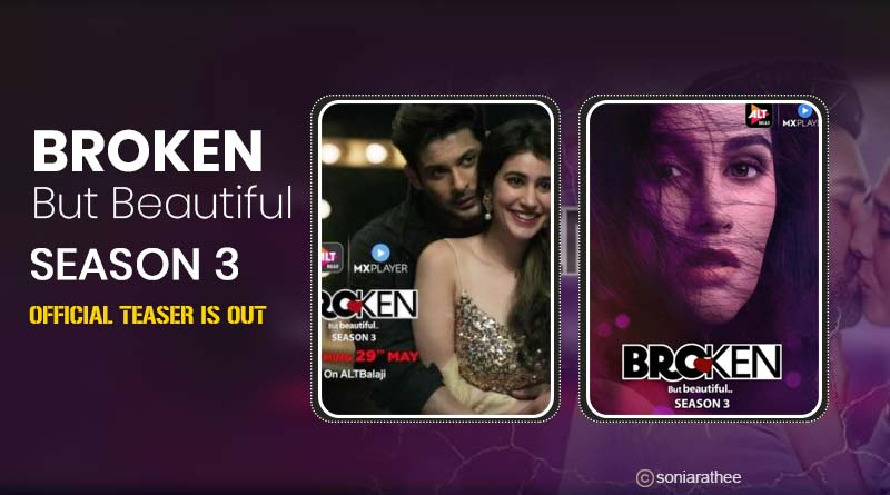 Broken But Beautiful Season 3 Official Teaser is Out: Check Siddarth Shukla's first look in it