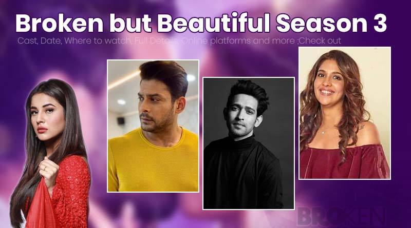 Broken but Beautiful Season 3: Cast, Date, Where to watch, Full Details, Online platforms and more ;Check out