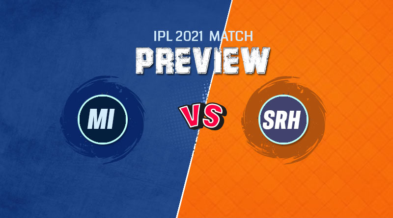 ipl 2021 srh vs mi match preview 4 May