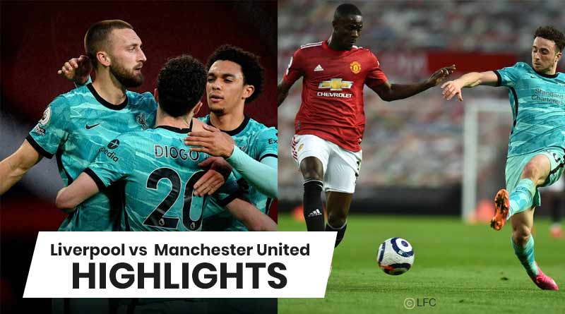 premier league 2021 liverpool vs manchester united highlights