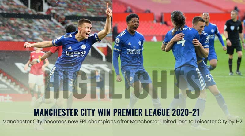 premier league 2021 manchester united vs leicester city highlights