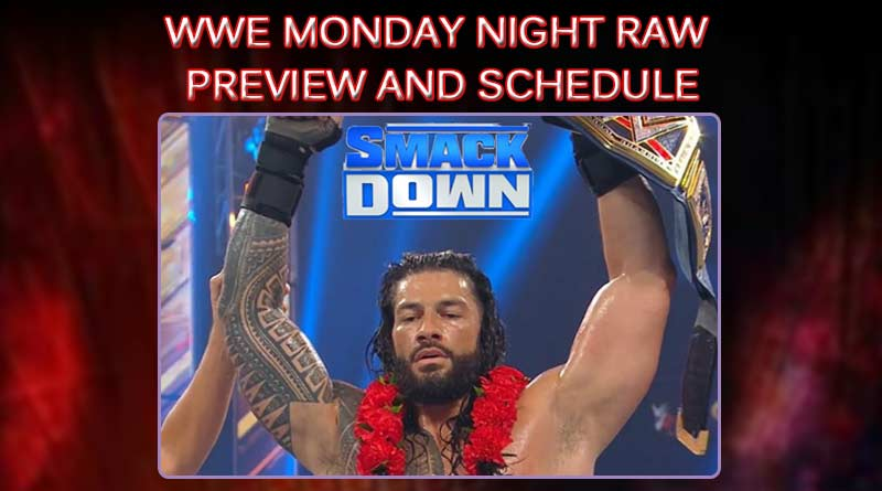 wwe monday night raw preview and schedule