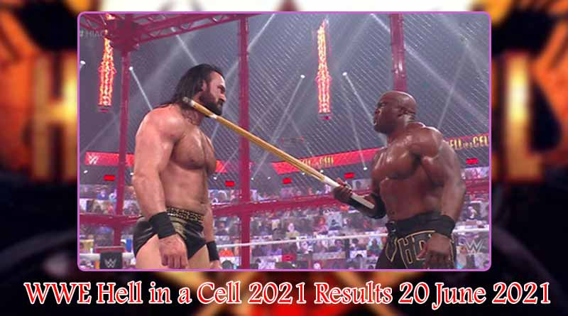 wwe hell in a cell 2021 results 20 june 2021