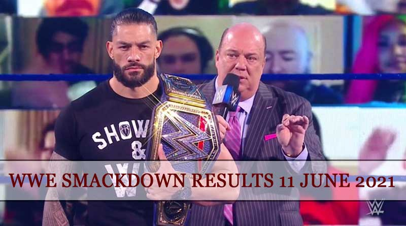 wwe smackdown results 11 june 2021