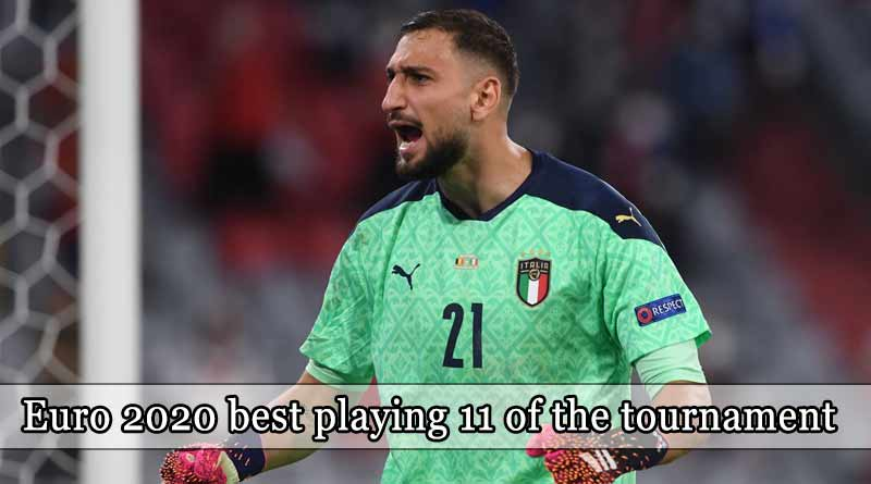 euro 2020 best playing11 of the tournament