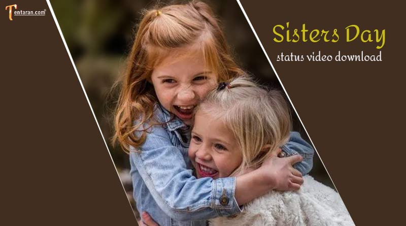 sisters day status video