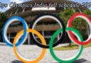 Tokyo Olympics 2020 India Schedule – Tokyo Olympics India full schedule 2021: Events, Fixtures, Dates, Timings in IST