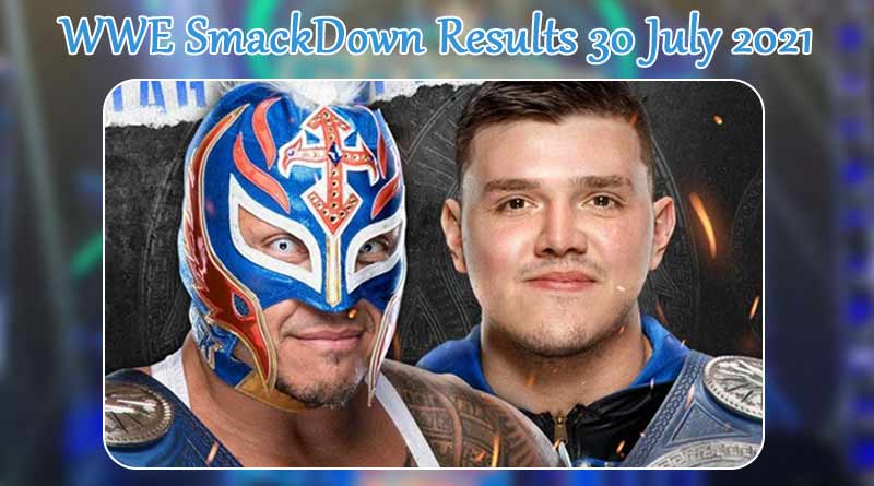 wwe smackdown results 30 july 2021