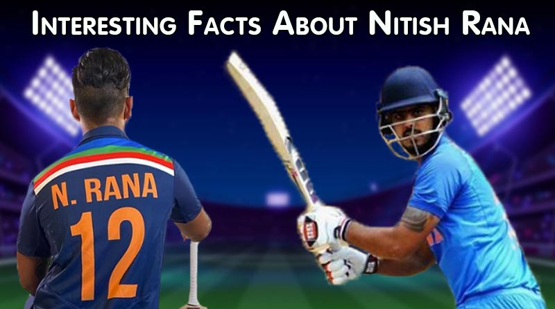 interesting facts about nitish rana