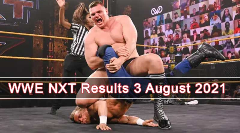 wwe nxt results 3 august 2021