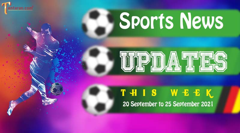 sports weekly roundup 20 to 25 september 2021