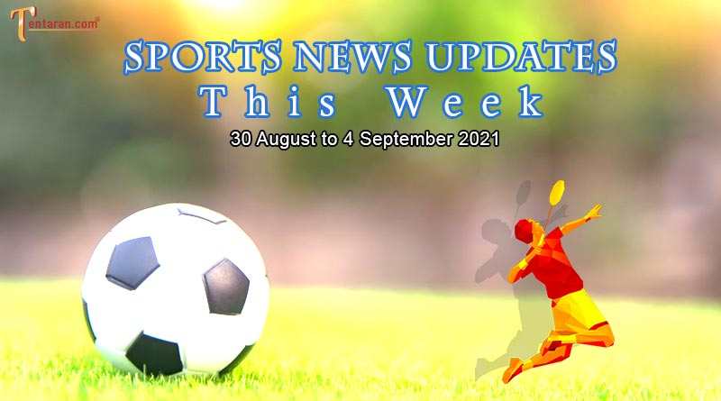 sports weekly roundup 30 august to 4 september 2021